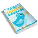 Tweet Traffic - Complete Guide To Twitter Traffic