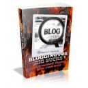Blog For Big Bucks - Build Massive Traffic With Your Blog