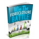 Win The Foreclosure Battle - Success At Beating Foreclosure
