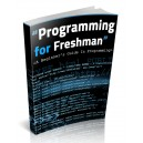 Programming For A Freshman - Beginner's Guide To Programming