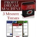 Profit Dream Machine!
