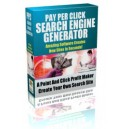 Pay Per Click Search Engine Generator