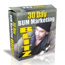 30 Day Bum Marketing Blitz!