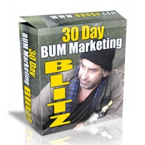 30 Day Bum Marketing Blitz!
