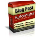 """Blog Post Automator - New """"Set It And Forget It"""""""